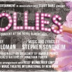 Follies at the Royal Albert Halll